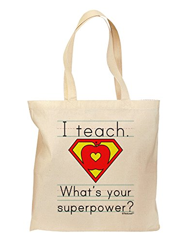 TooLoud I Teach - What's Your Superpower Grocery Tote Bag - Natural