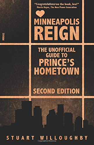 Pdf Travel Minneapolis Reign (The Unofficial Guide To Prince's Hometown) Second Edition