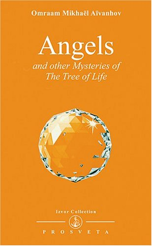 Download Angels and Other Mysteries of the Tree of Life (Izvor Collection, Volume 236) pdf epub