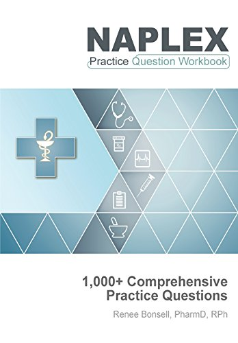Naplex practice question workbook 1 000 comprehensive practice naplex practice question workbook 1000 comprehensive practice questions 2018 edition by fandeluxe Image collections