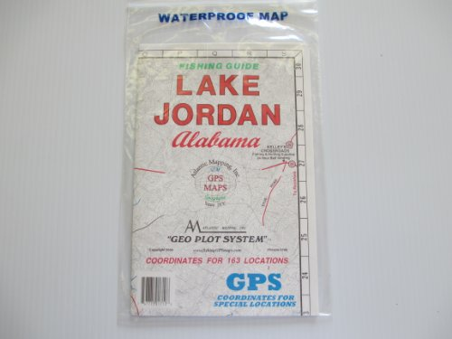 Alabama Paper Chart (Lake Jordon, Alabama Geographic Recrestion and Fishing Guide GPS Coordinates for Underwater Structures Topo Map)