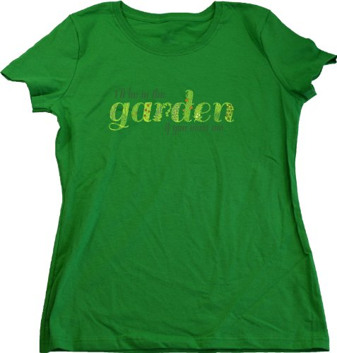 Ann Arbor T-Shirt Co. Women's I'Ll Be In The Garden If You Need Me Cut T-Shirt