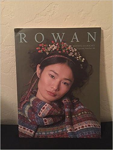 Rowan Knitting Crochet Magazine Number 48 9771365526146 Amazon