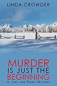 Murder Is Just The Beginning by Linda Crowder ebook deal