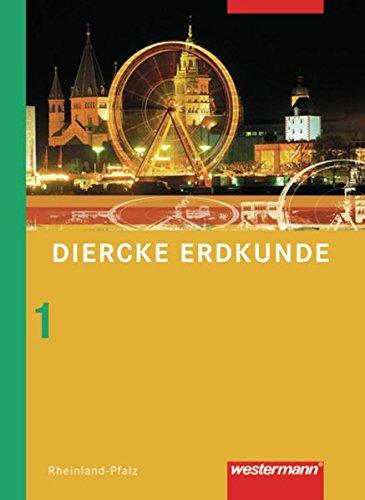 Diercke Erdkunde - Ausgabe 2008 für Realschulen in Rheinland-Pfalz: Schülerband 1 mit Arbeitsheften