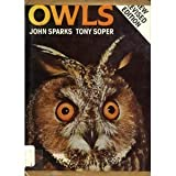 img - for Owls: Their Natural and Unnatural History book / textbook / text book