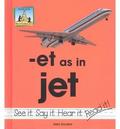 Et as in Jet (Word Families) (Hardback) - Common ebook