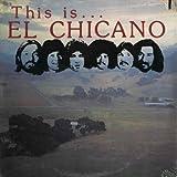 This Is El Chicano