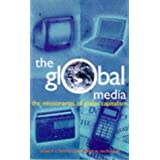The Global Media: The Missionaries of Global Capitalism