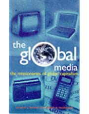 The Global Media: The Missionaries of Global Capitalism