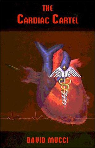 The Cardiac Cartel