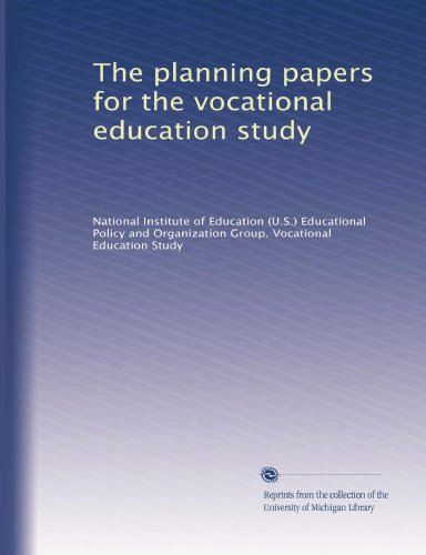 The planning papers for the vocational education study
