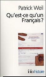 Qu Est Ce Qu Un Francais (Folio Histoire)