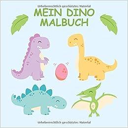 Mein Dino Malbuch 45 Einzigartige Dinosaurier Ausmalbilder Für