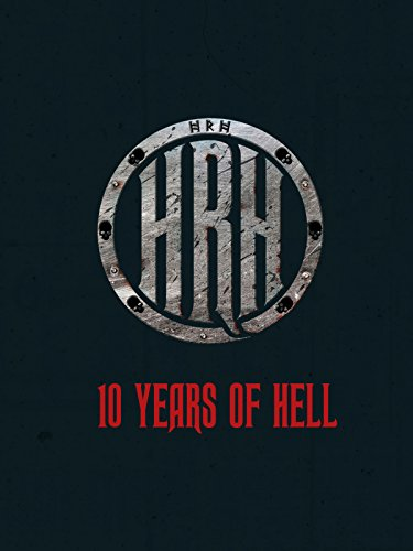 HRH - 10 Years Of Hell]()