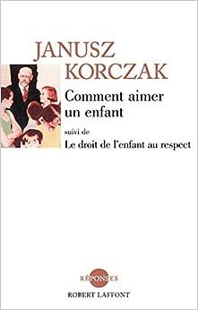 Book's Cover of Comment aimer un enfant (Français) Broché – 5 juin 2006