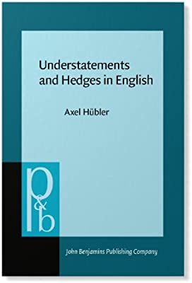 Understatements and Hedges in English