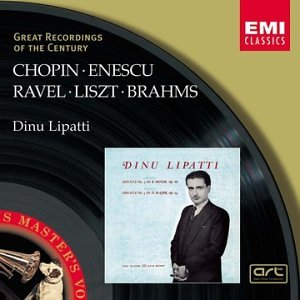 (Dinu Lipatti- Chopin: Piano Sonata No. 3, Op. 58 / Enescu: Piano Sonata No. 3, Op. 25 / Brahms: Waltzes, Op. 39: 1, 2, 5, 6, 10, 14, 15 / Ravel: Alborado del gracioso / Liszt (Great Recordings of the Century) )