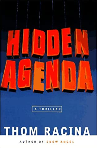 Hidden Agenda: Thom Racina: 9780525940319: Amazon.com: Books