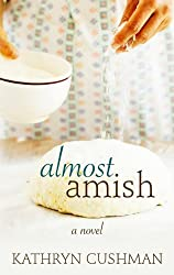 Almost Amish (Thorndike Press Large Print Christian Fiction)