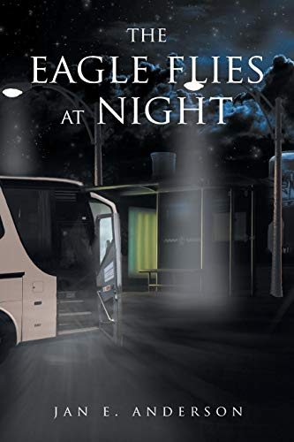The Eagle Flies at Night