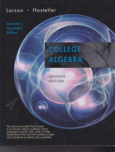 College Algebra, Instructor's Annotated Edition, 7th Edition