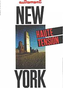 New York. Haute Tension par Autrement