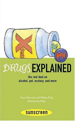 drugs-explained-the-real-deal-on-alcohol-pot-ecstasy-and-more-sunscreen