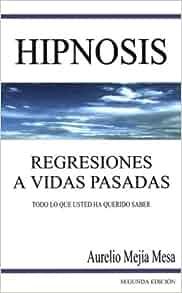 Amazon.com: Hipnosis Regresiones a Vidas Pasadas ...