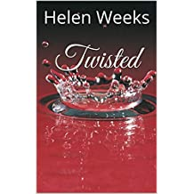 Twisted (In A Quiet Town Book 2)