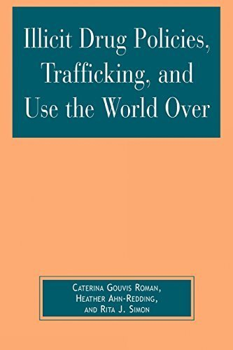 Illicit Drug Policies, Trafficking, and Use the World Over (Global Perspectives on Social Issues) by Caterina Gouvis Roman - Mall Shopping Redding