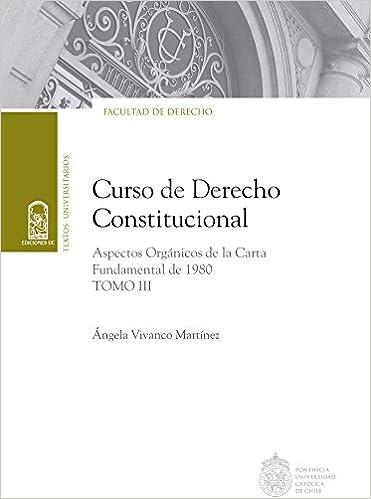 Curso de Derecho Constitucional: Tomo III