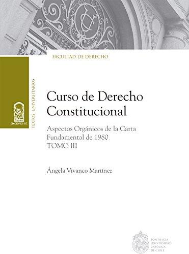 Descargar Libro Curso De Derecho Constitucional: Tomo Iii Ángela Vivanco Martínez