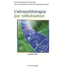 l'aerosoltherapie par nebulisation 2e ed.