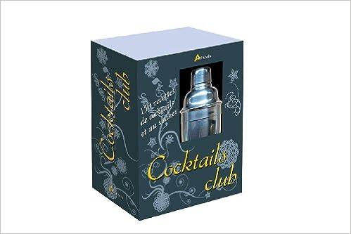 Télécharger en ligne Cocktails club pdf, epub ebook