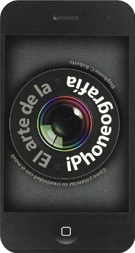 Descargar Libro El Arte De La Iphonografia Varios Autores