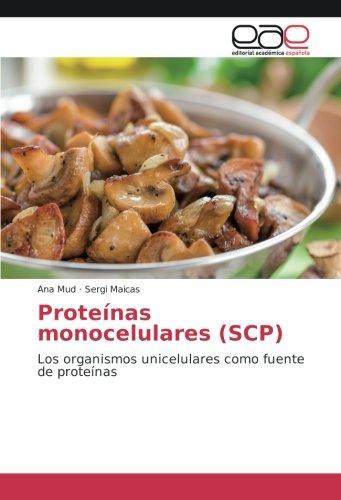Mud, A: Proteínas monocelulares (SCP): Amazon.es: Mud, Ana ...