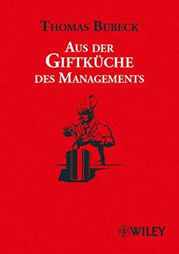 Aus der Giftküche des Managements