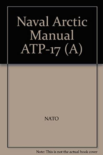 naval arctic manual atp 17 a amazon com books rh amazon com Arctic Animal Books for Preschoolers Arctic Animal Books for Preschoolers