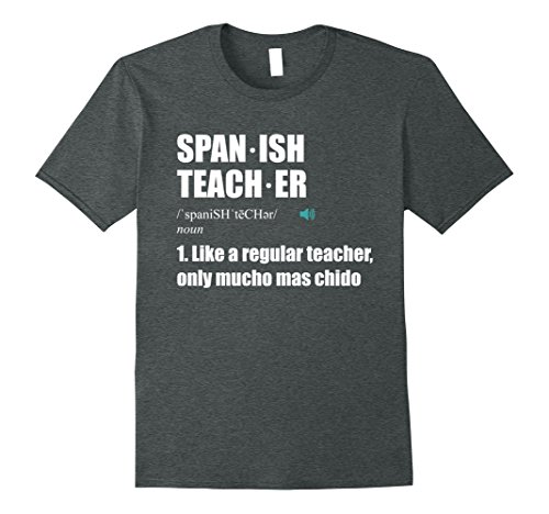 Mens Spanish Teacher: Funny Definition School Teacher T-shirt Small Dark Heather