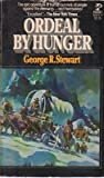 Ordeal by Hunger, George stewart, 0671445987