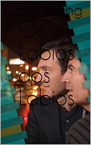Os Labios dos Labios (Portuguese Edition)