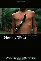 Healing Water: A Hawaiian Story