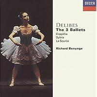 Les Trois Ballets - Coppelia, Sylvia & La Source (Coffret