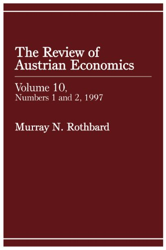 Review of Austrian Economics, Volume 10