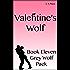 Valentine's Wolf: (Book 11, Grey Wolf Pack Romance Novellas)