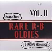 HUGGIE BOY'S RARE R & B OLDIES VOL. 2 by Unknown (0100-01-01)