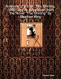 Analysis of a Film ÒThe Shining, 1980Ó and its Adaptation from the Novel ÒThe ShiningÓ by Stephan King