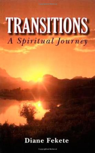 Transitions A Spiritual Journey PDF