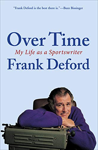 (Over Time: My Life as a Sportswriter)